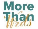 More than wrds